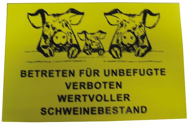Betreten verboten - Wertvoller Schweinebestand ST 151
