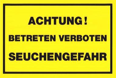 Achtung! Betreten Verboten - Seuchengefahr ST 152
